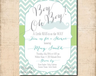 """Baby Boy Shower Invitation...""""Boy Oh Boy!"""" / digital file/ printable/ wording and colors can be changed/mustache, aqua, green, chevron"""