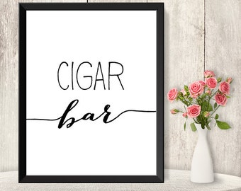 Cigar Bar Sign / Wedding Reception Sign DIY / Trendy Calligraphy Sign / 8x10 Sign / Printable PDF Poster ▷ Instant Download