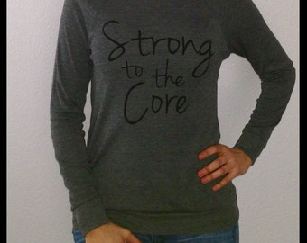 Strong to the Core Lightweight Sweater, inspirational top, motivational top, wear it and live it.