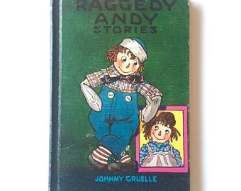 Vintage Raggedy Andy Stories Children's Book by Johnny Gruelle c. 1920, 1948