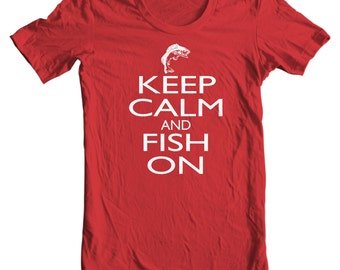 Keep Calm And Fish On - Fishing T-shirt
