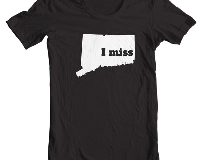 Connecticut T-shirt - I Miss Connecticut - My State Connecticut T-shirt