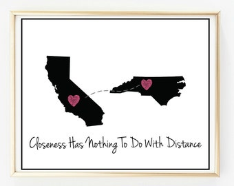 Closeness Has Nothing To Do With Distance/ Love Print/ 2 state print/ Distance Print/ Home Art Print