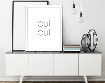 Oui Oui PRINTABLE Wall Art Modern Typography Black White Digital Download Instant Poster Print French Yes Simple Travel Wanderlust