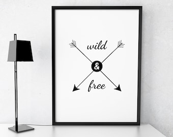 Printable Art 'Wild and Free' Poster Typography Print Inspirational Quotes Black and White Art Hipster Letterpress Style Digital Download