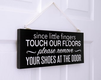 """Since Little Fingers sign, Remove Shoes sign, Kids Door sign 5.5"""" x 12"""""""