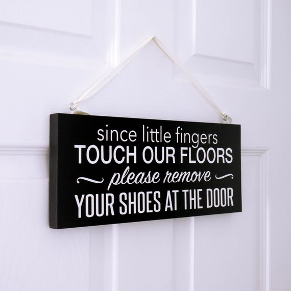 Items Similar To Since Little Fingers Sign Remove Shoes