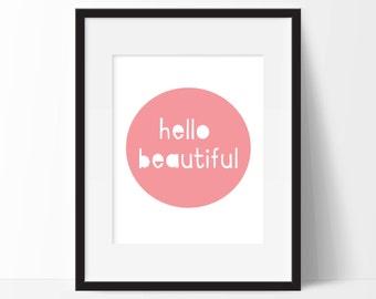 Hello Beautiful wall art instant download modern