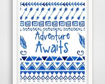 Printable Art, Inspirational Print, Adventure Awaits, Nursery Decor, Blue Wall Art, Tribal, Nursery Art, Instant download