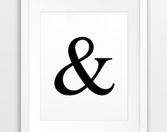 Ampersand Symbol & - Typography Printable File, Black White - Modern Wall Art Home Office Decor, Wedding  Digital Print Instant Download Art