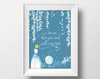 A Dream That You Wish Will Come True /// 8x10 printable Cinderella Art, Downloadable Print, Walt Disney Quote, Nursery Print, Printable Art