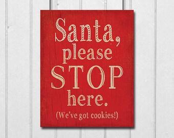 Rustic Christmas Decoration, Santa Stop Here Sign, Holiday Printable Wall Art Christmas Poster, Holiday Decoration, Kids Christmas Decor
