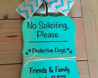 No Soliciting sign - protective dogs - please knock - door sign - cute no soliciting sign