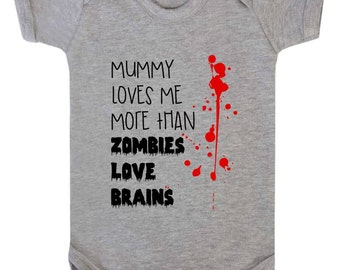 Babygrow Bodysuit Mummy Loves Me More Than Zombies Love Brains Baby Vest