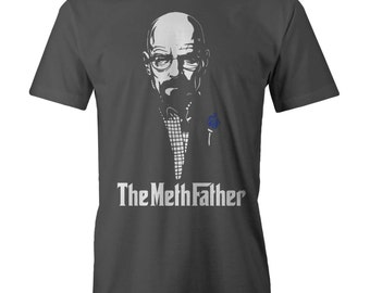 Bad Meth Father T-shirt Breaking Bad Heisenberg Godfather Pa