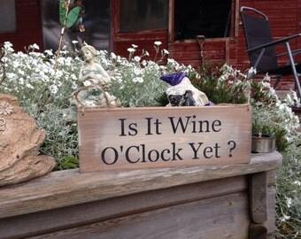 Handmade Wooden Shabby Gift Present Plaque Sign Is It Wine O'clock Yet ? Wedding