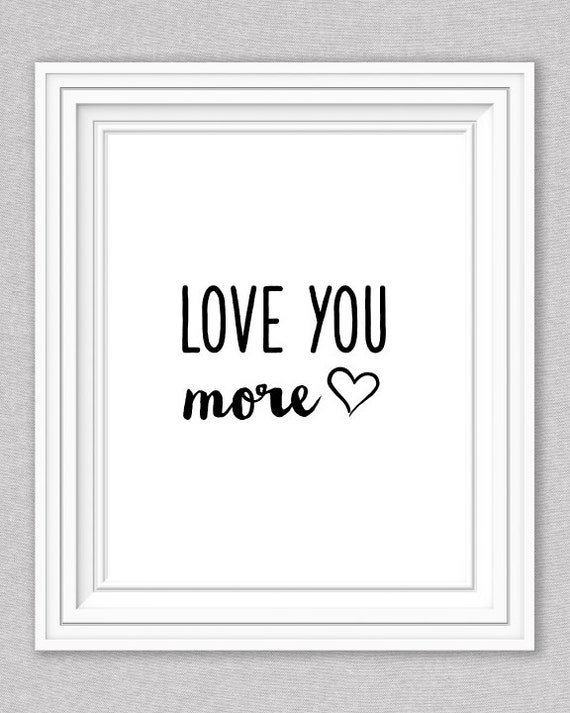 items similar to love you more wall art black and white. Black Bedroom Furniture Sets. Home Design Ideas