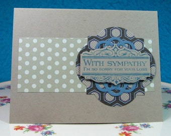 Sympathy Card, Age Optional, Blue and Gray, Sentiment Inside, Greeting Card, Handstamped (#24)