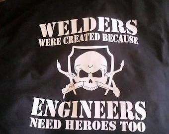 Welders Were Created...Logo Tee