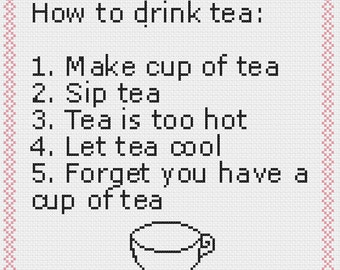 How to drink tea cross stitch pattern