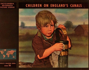 Children on England's Canals Encyclopaedia Britannica Picture Stories - Elizabeth K. Solem - 1947 - Vintage Kids Book