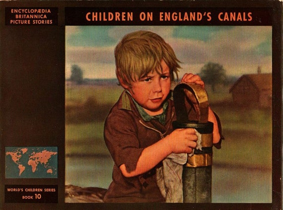 Children on England's Canals Encyclopaedia Britannica Picture Stories - Elizabeth K. Solem - 1947 - Vintage Kids Book