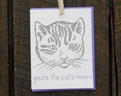 You're the Cat's Meow Letterpress Card