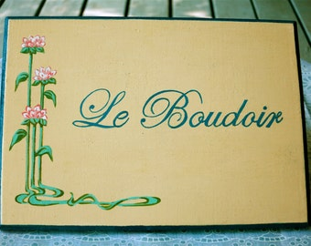 French Bedroom Sign, Le Boudoir Sign, Woman's Bedroom Sign, Art Nouveau Door Sign, Painted French Sign, Private Room Sign