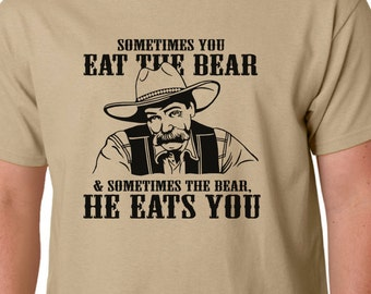 Big Lebowski t-shirt - Sometimes You Eat The Bear (Bar) quote - COEN BROTHERS