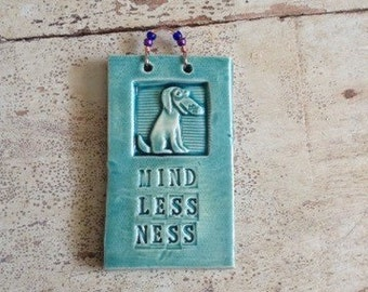 Mindlessness Doggy Tile