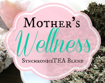 Mother's Wellness Herbal Tea | SynchroniciTEA Blend