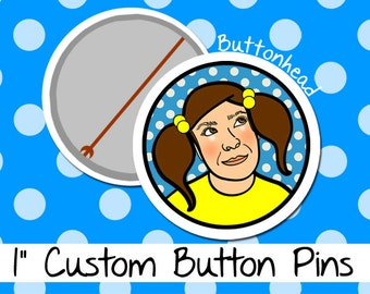 50 Custom Made One Inch Buttons Pins - 1 Inch (Small) Pinback