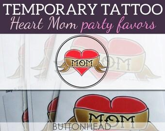6 Heart Mom Temporary Tattoos - Funny Party Favors