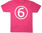 Kids CIRCLE Sixth Birthday T-shirt - Hot Pink