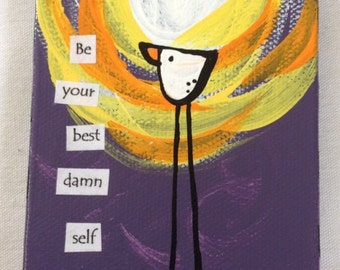 Be Your Best Damn Self Magnet 3x6