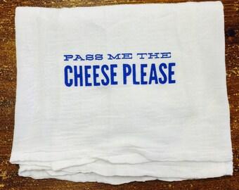 Pass Me The Cheese Please dishtowel