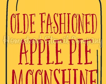 PRIMITIVE STENCIL -6221 J - Olde Fashioned Apple Pie Moonshine Mason Jar - Clear 5Mil Mylar -Make Your Own Sign