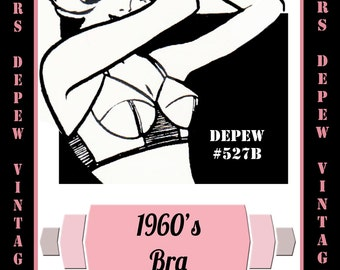 Vintage Sewing Pattern 1960's Bullet Bra in Any Size - PLUS Size Included - Depew 527B -INSTANT DOWNLOAD-
