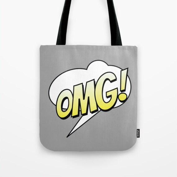 OMG, Comic Tote Bag, 13x13, 16x16, 18x18, Text Bubble Tote, Grey Tote,Teen, Beach Tote, Modern Tote, Market Tote, Contemporary Tote, Humor