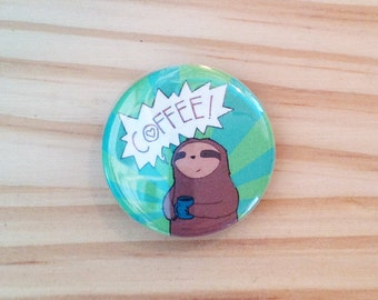 Coffee Sloth Button