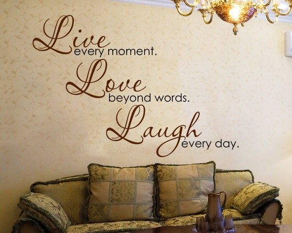 "Vinyl Wall Decal ""Live every Moment, Love Beyond Words, Laugh every Day"" Wall Art Inspirational Sticker Decal for Living Room Wall Decor"