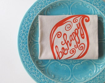 Cotton Kitchen Towel - Be Happy Kitchen Towel - Choose your ink color