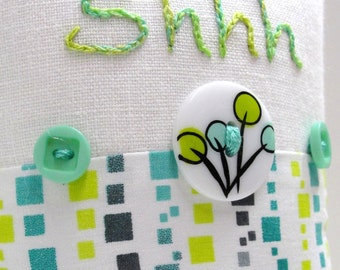 Shhh pillow- doorknob pillow hand embroidered in pink on ivory linen with pink and green paisley print, buttons