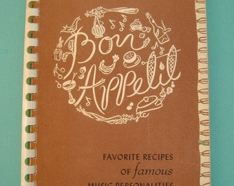 "Vintage 1951 ""Bon Appetit - Favorite Recipes of Famous Music Personalities"" Paperback Cookbook"