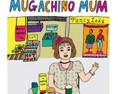 Mothers Day Card - Mugachino Mum