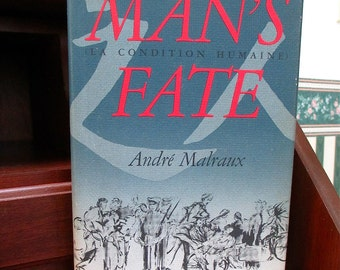 Man's Fate (La Condition Humaine) 1933 Andre Malraux  illustrated edition 1984. Novel. French. Literature. Fiction. Translation. Fathers Day