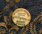 McKinley Bridge Dedication pin ca 1910