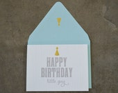Happy Birthday Little Guy Greeting Card With Gold Foil Accent