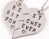 Best Bitches Forever Necklaces | Gift For Best Friend | BFF Split Heart Jewelry | Best Bitches Jewelry | Hand Stamped Best Friend Jewelry