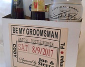 Private Listing for idocatoeem Will you be my Groomsman Best Man Beer Carton and Label - Personalized Grooms and Best Man Beer Box Label